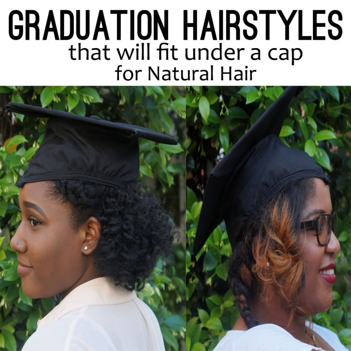 Graduation Natural Hairstyles That Will Fit Under A Grad Cap Collab